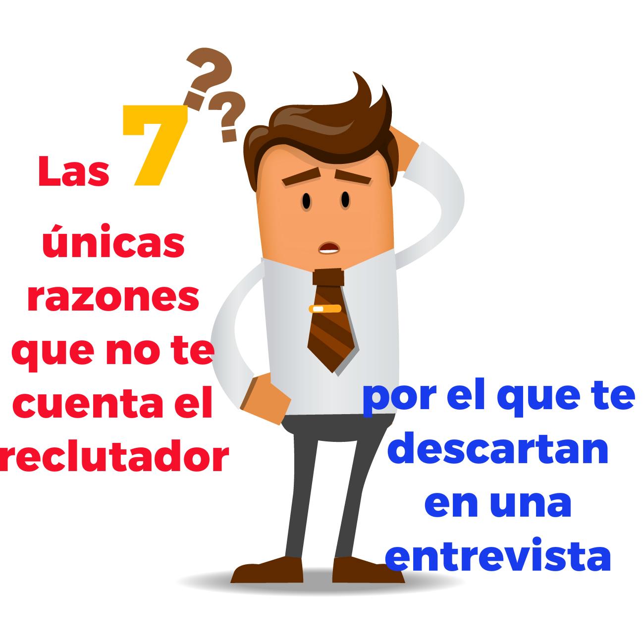Las 7 únicas razones que no te cuenta el reclutador por el que te ...
